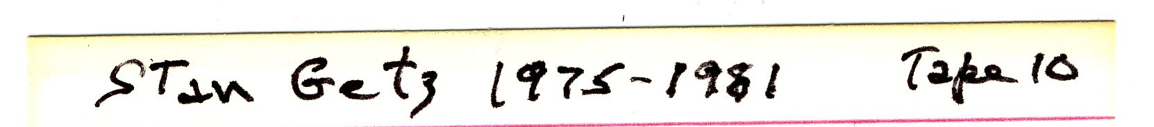 Stan_Getz_Tape_10_1975-1981