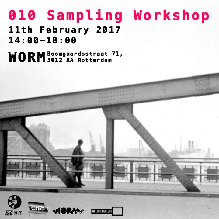 RE:VIVE x WORM | 010 Sampling Workshop