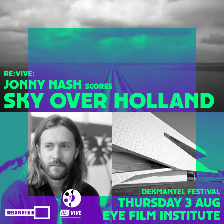 "Jonny Nash to debut new score for iconic film ""Sky Over Holland"" at Dekmantel Festival"