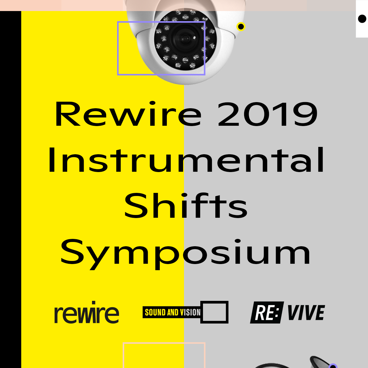 Rewire Festival Symposium: Instrumental Shifts
